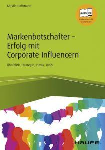 Buchtitel: Markenbotschafter – Erfolg mit Corporate Influencern