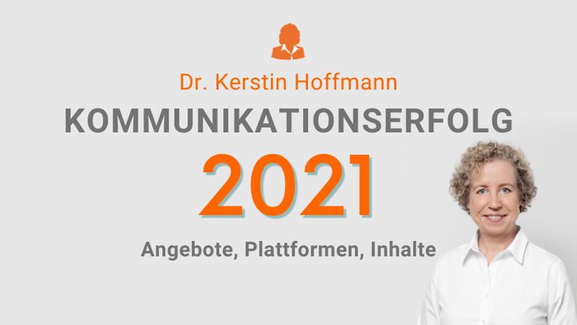 Titelbild: Meine Angebote für die erfolgreiche Unternehmenskommunikation 2021
