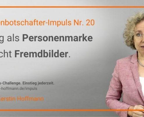 Markenbotschafter-Impuls Nr. 20